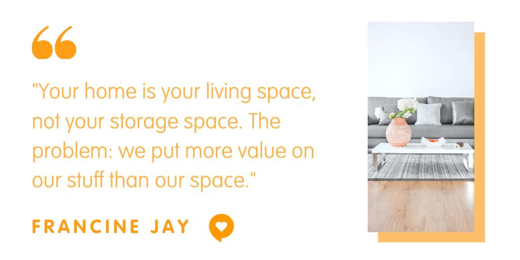 clutter expert Francine Jay