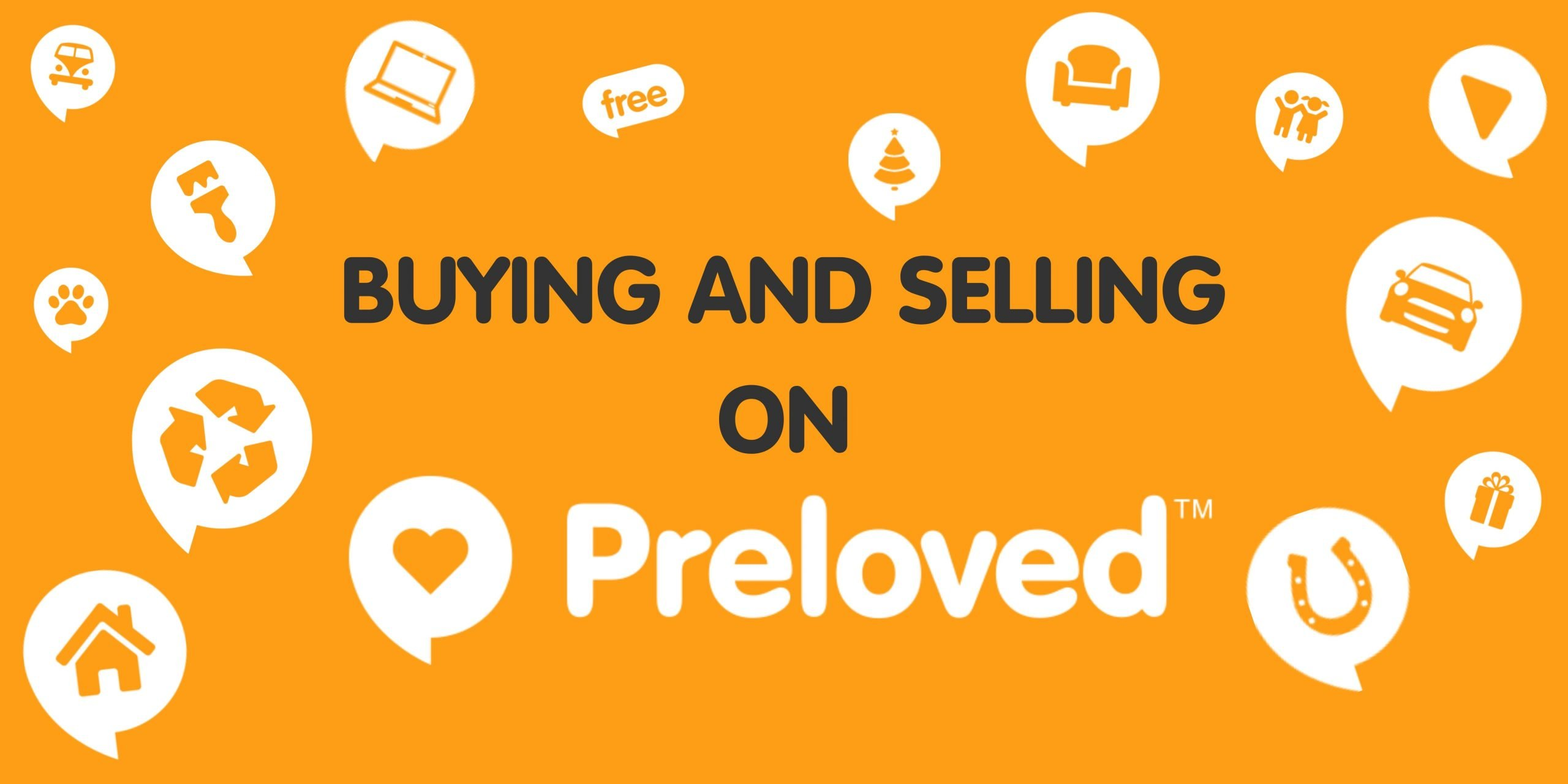 Buying and selling preloved items