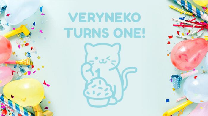 VeryNeko's 1st Birthday: Let The Celebrations Begin!