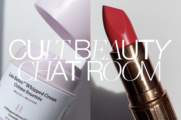 Introducing the Cult Beauty Chat Room