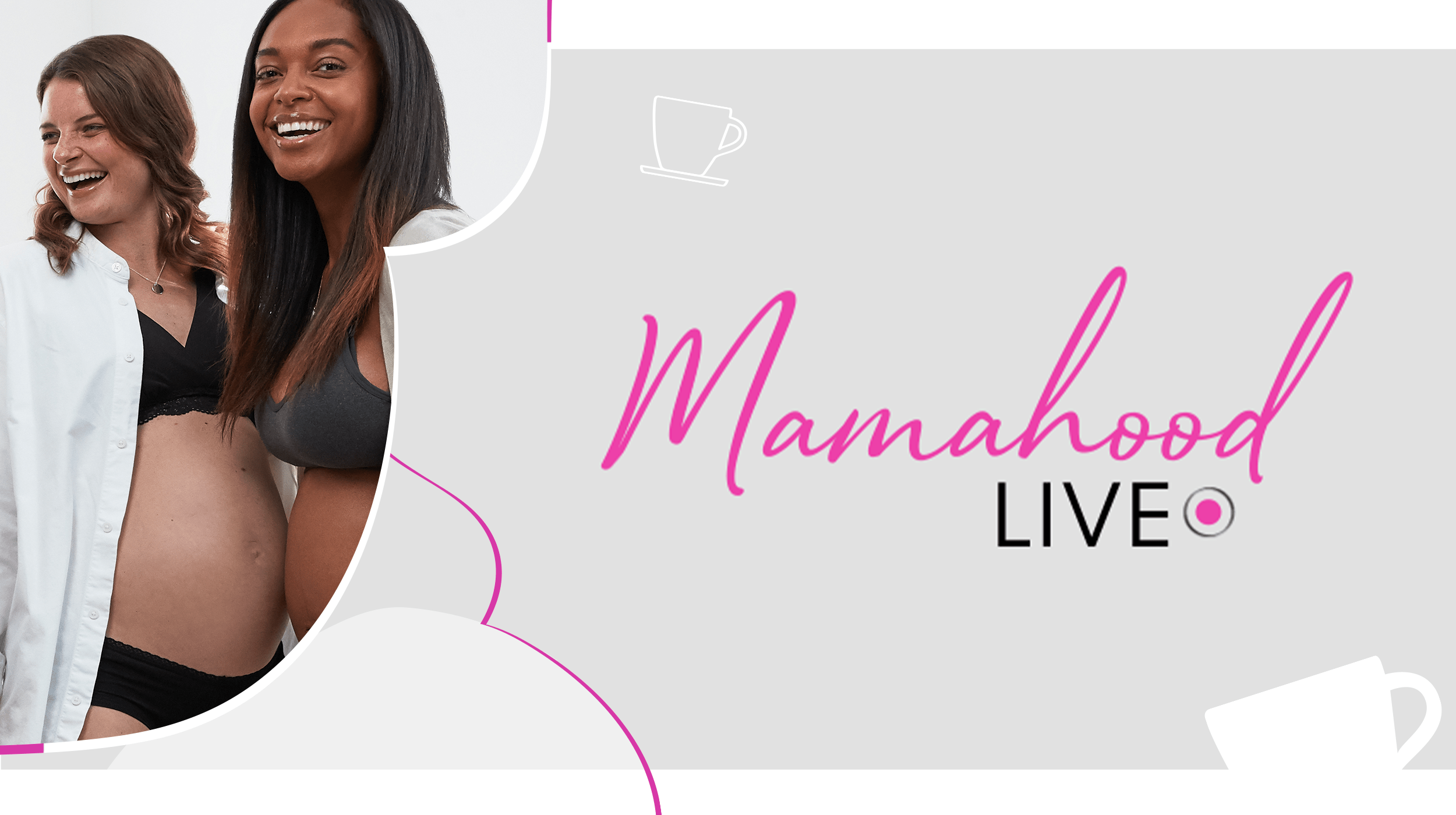 A Guide To Mamahood Live | Our Virtual Event Is Coming!