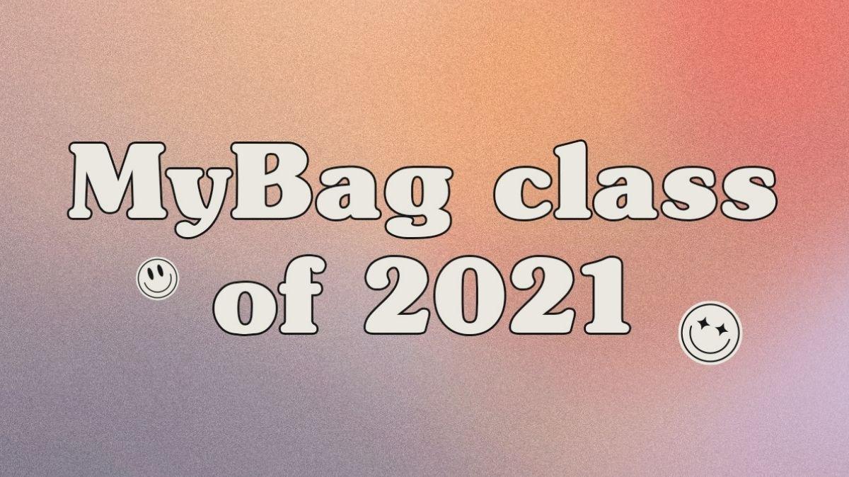 MyBag Class of 2021