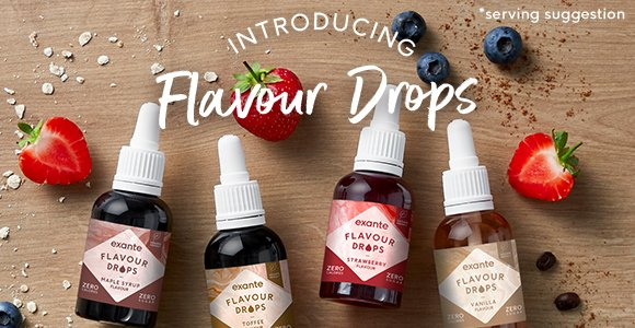 Introducing Flavour Drops! Available in Maple, Toffee, Vanilla and Strawberry