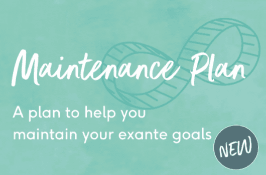 Meet the newest of exante plan! Introducing the Maintenance Plan…