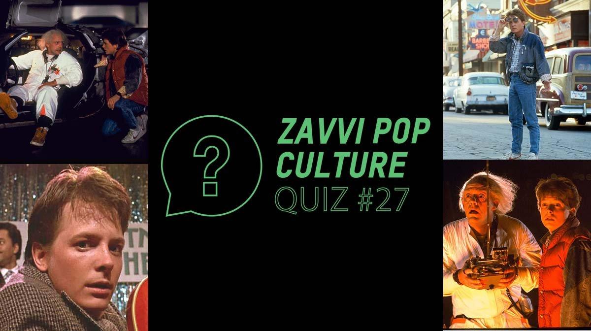 The Zavvi Pop Culture Quiz #27 - Back To The Future Edition
