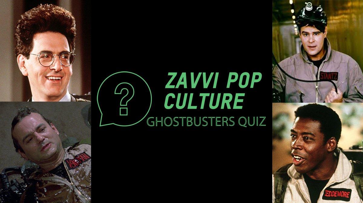The Zavvi Pop Culture Quiz #31 - Ghostbusters Edition
