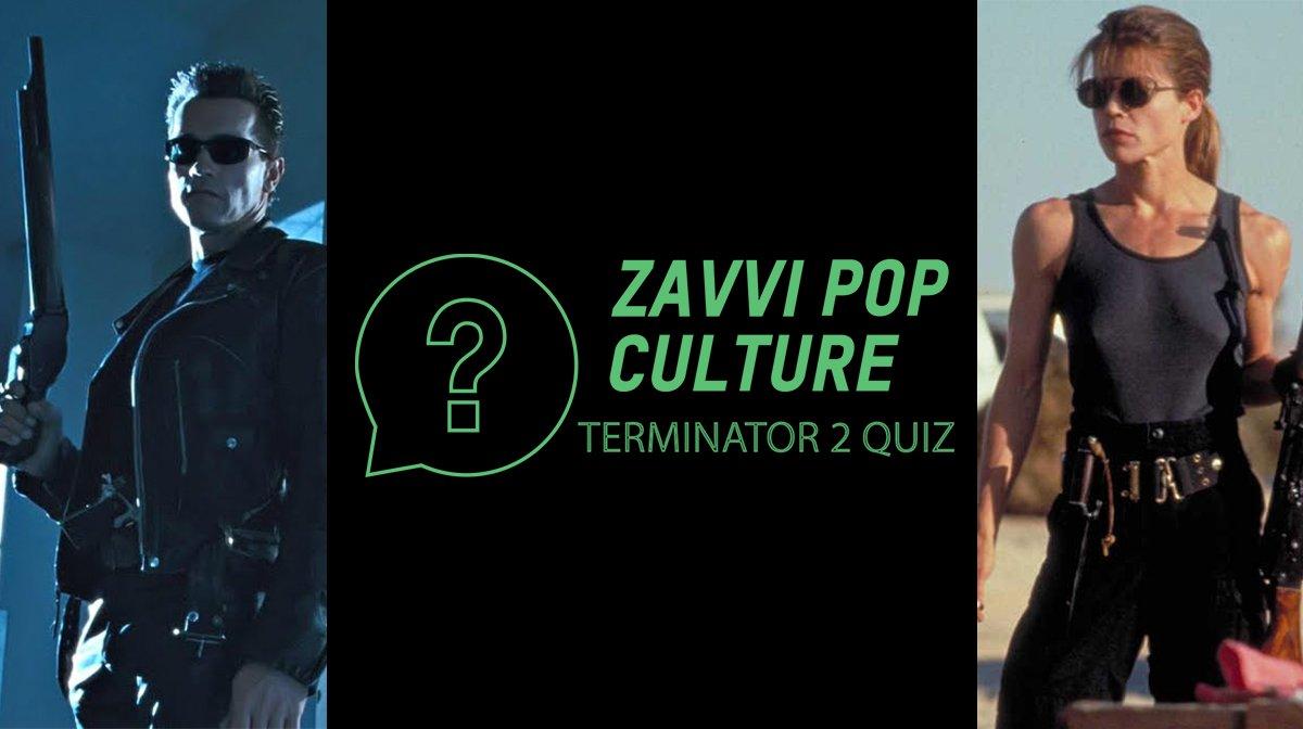 The Zavvi Pop Culture Quiz #42 - Terminator 2 Edition