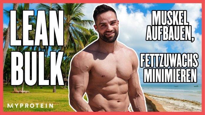 Lean Bulk mit Goeerki: So funktioniert Muskelaufbau bei minimalem Fettzuwachs!