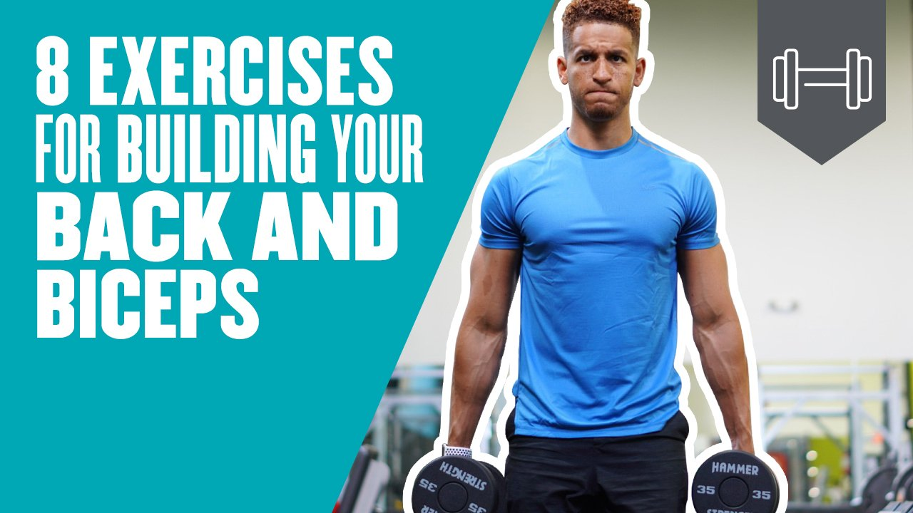 8 Exercises For Building Your Back and Biceps | Back and Bicep Workout
