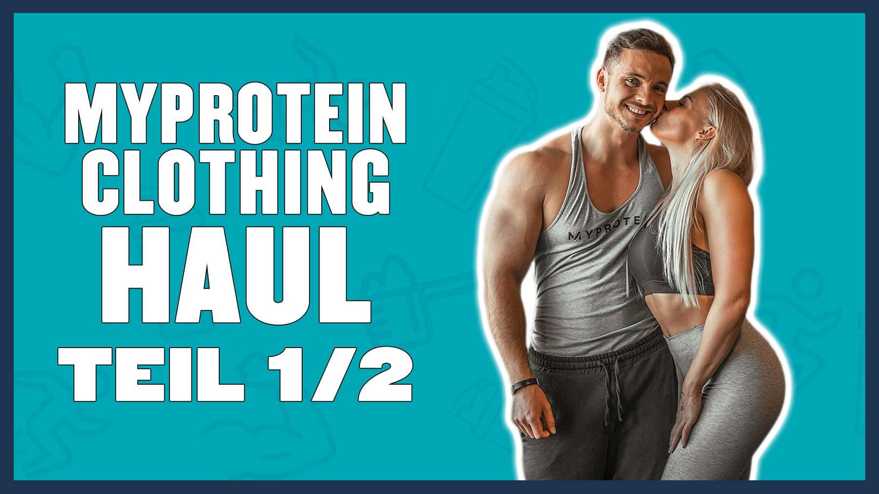Myprotein Clothing Haul - Teil 1   Top 5 Damen Outfits fürs Training mit Oskar & Mandy