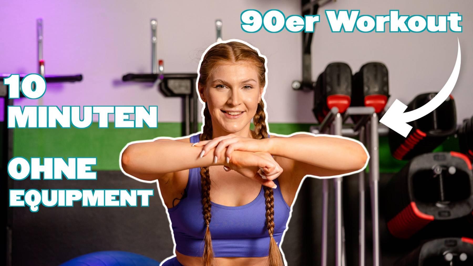 10 Minuten 90er Jahre Workout mit Sophia   Ohne Equipment