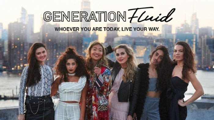 Generation Fluid. Whoever you are today, live your way