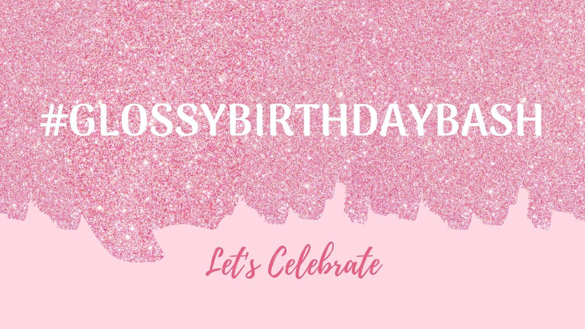 glossybox hashtag birthday