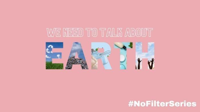 #NoFilter: Earth Day & Environmental Impact