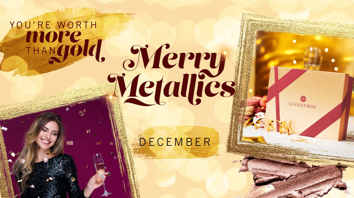 The Story Behind Our December 'Merry Metallics' GLOSSYBOX