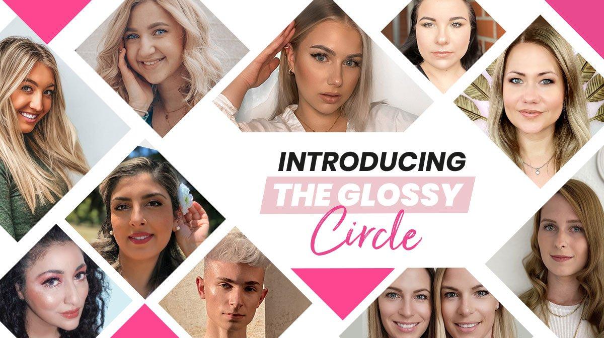 Der Glossy Circle: Lerne hier unsere neuen Glossy Gesichter kennen!