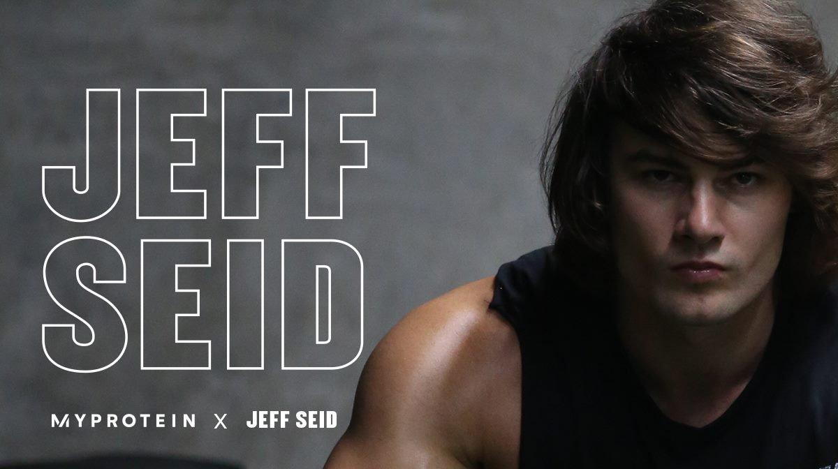 Představujeme vám Jeffa Seida | Nejnovější člen týmu Myprotein