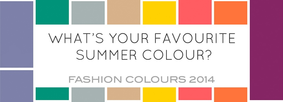 Summer Fashion Colours 2014 – Integrating Into Your Style