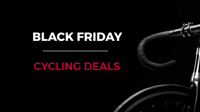 Revealed: Top 10 Black Friday Cycling Deals