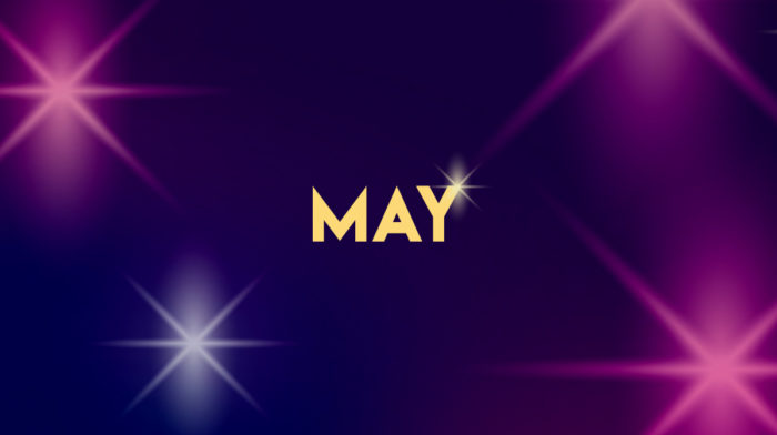 YOUR MAY 2018 HOROSCOPE