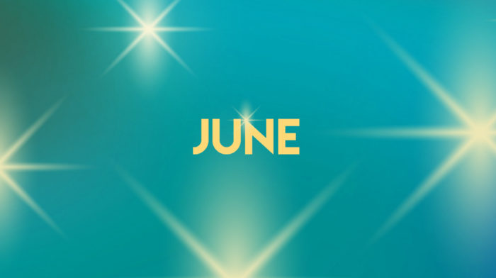 YOUR JUNE 2019 HOROSCOPE