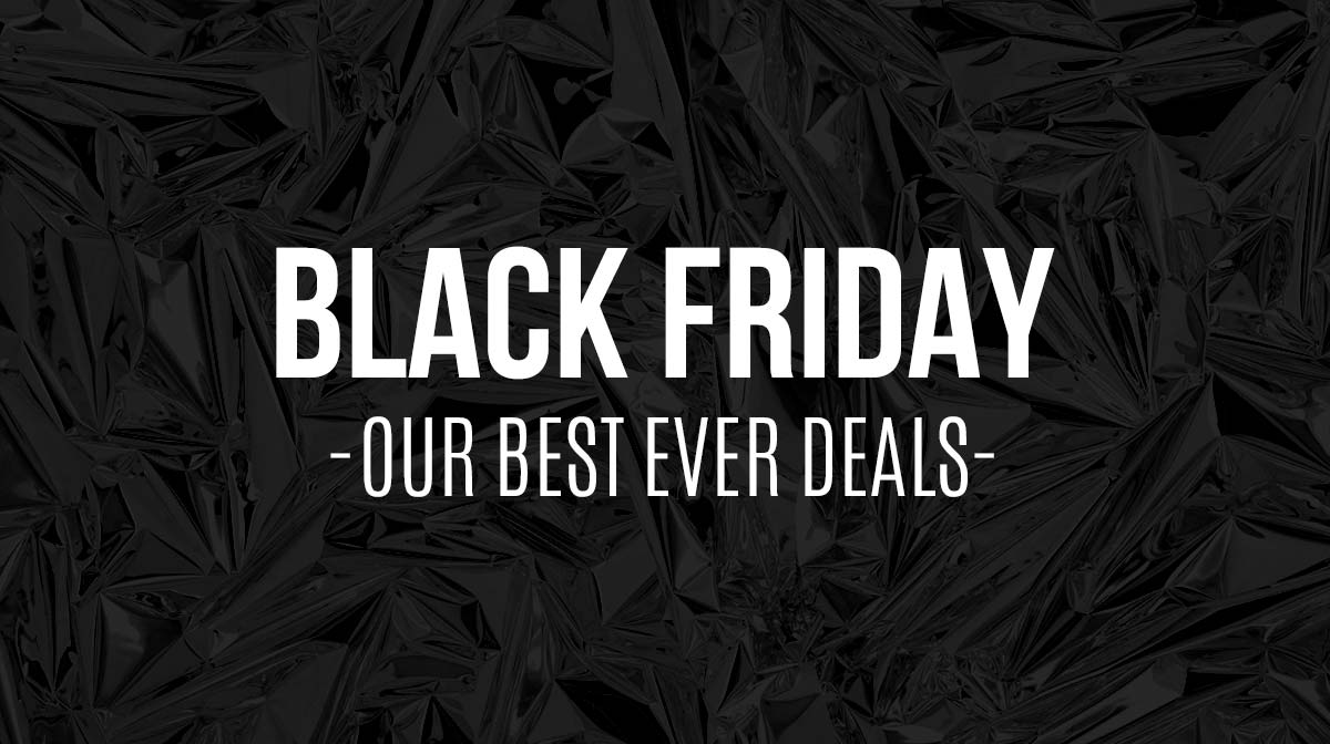 IWOOT Black Friday - OUR BEST EVER DEALS - white writing on black foil background