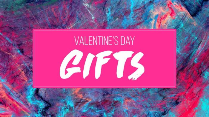 Valentine's Day Gift Ideas for Her and for Him