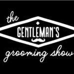 The Gentleman's Grooming Show