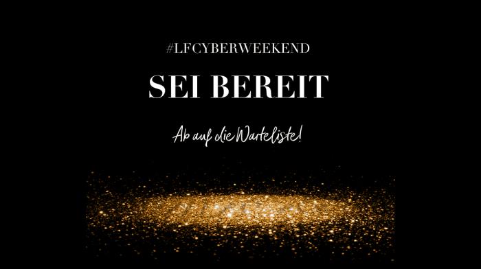 Sei bereit auf das Cyber Weekend 2018 auf lookfantastic!