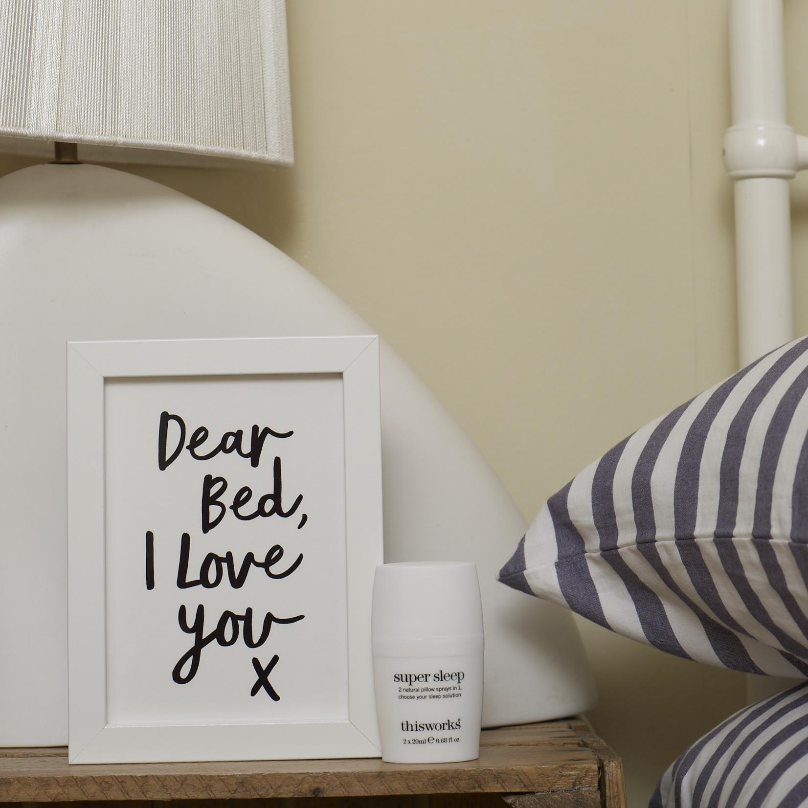 DEAR BED I LOVE YOU