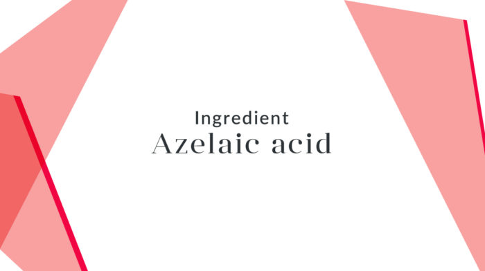 Ingredient Focus: Azelaic Acid