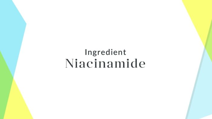 Ingredient Focus: Niacinamide