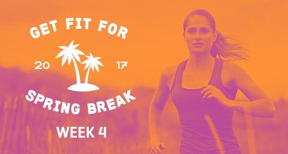 Week 4 | Spring Break Workout For Girls