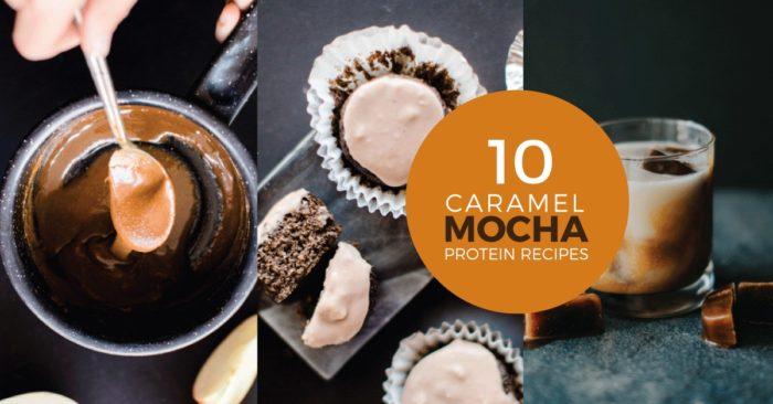 10 Protein Packed Caramel Mocha Recipes