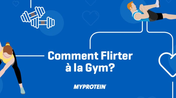Comment flirter à la salle ? – Etude Exclusive Myprotein