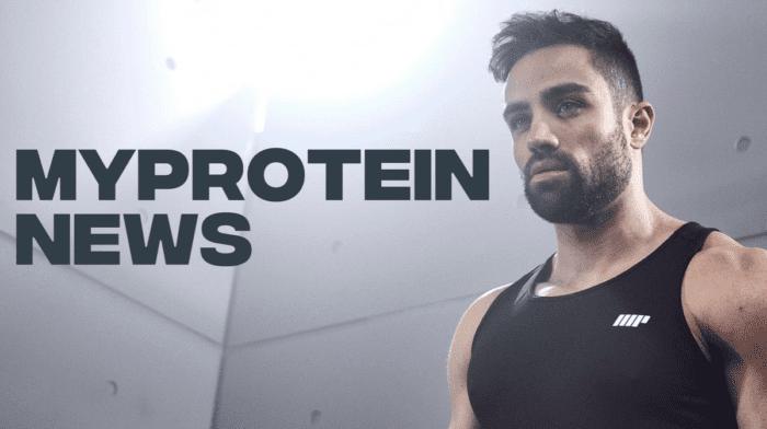 Myprotein News | Der Monatsrückblick für den Mai 2018