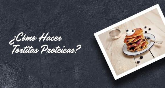 ¿Como Hacer Tortitas Proteicas?