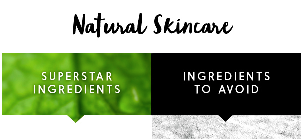 Natural Super Ingredients VS Ingredients You Should Avoid