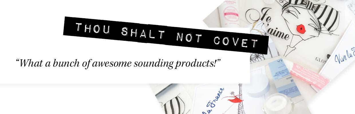 Thou_shalt_not_covet__July_GLOSSYBOX