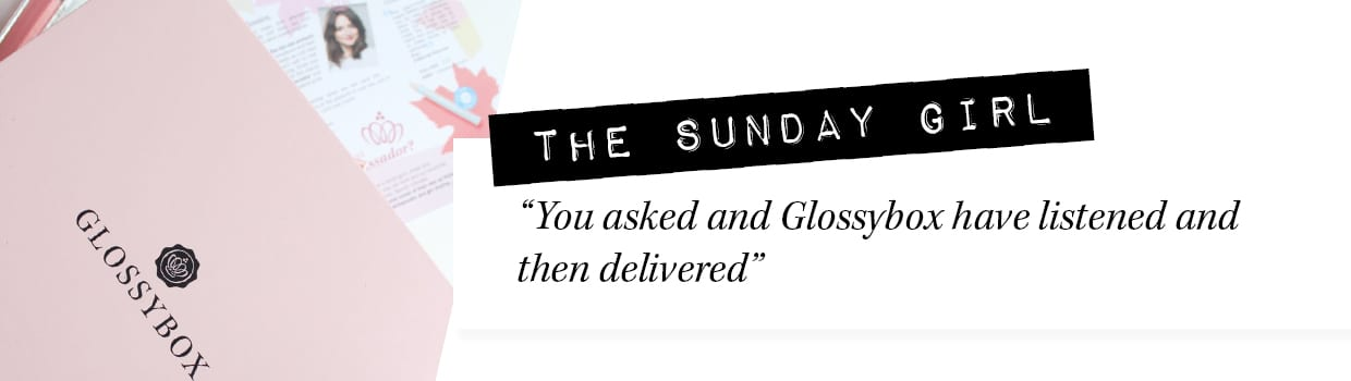the_sunday_girl_glossybox_reviews_