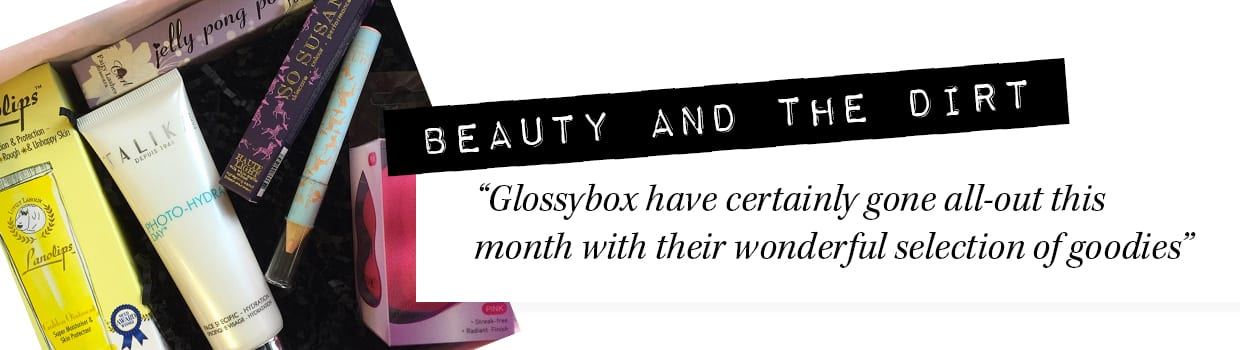 glossybox_reviews_beauty_and_the_dirt