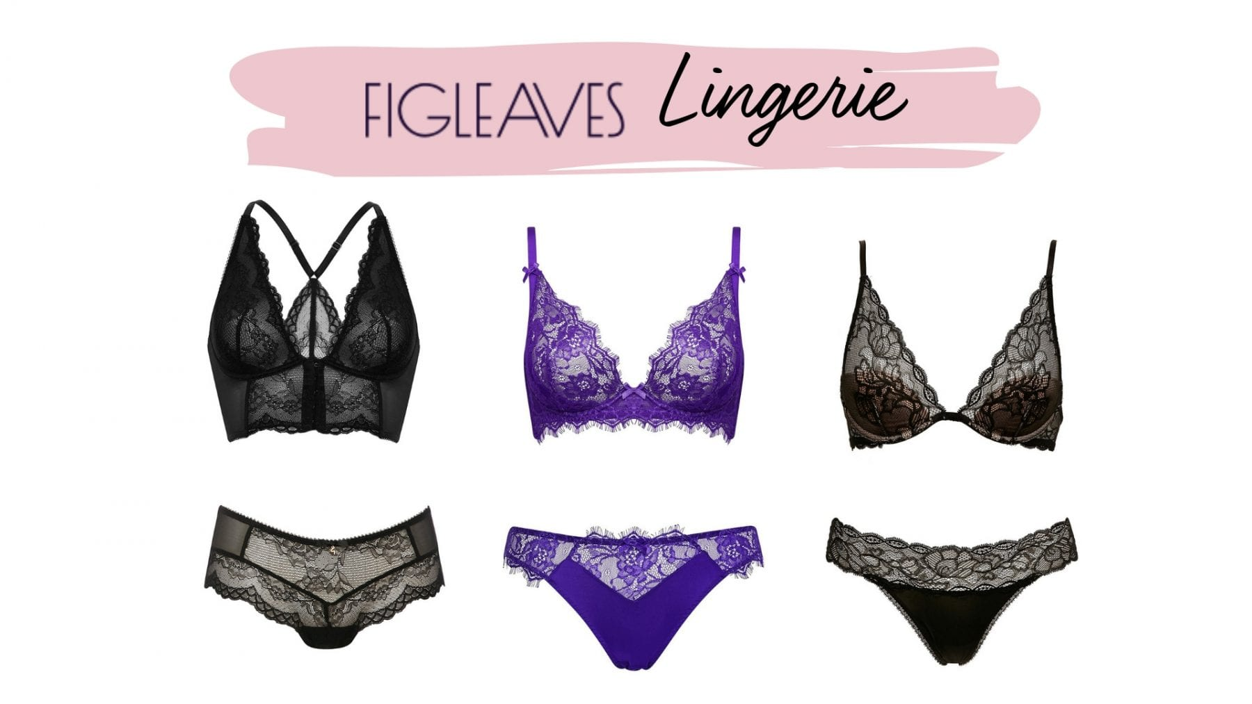 Figleaves – The Comfiest And Sexiest Lingerie Around