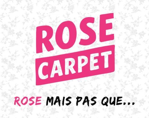 Rose Carpet, c'est qui? C'est quoi?