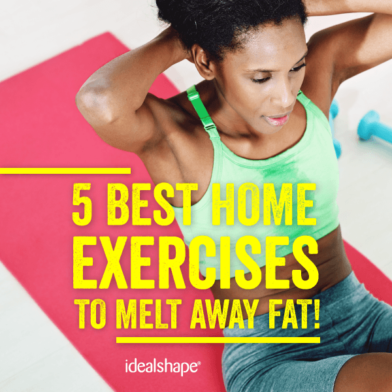 5 Best Home Exercises to Melt Away Fat