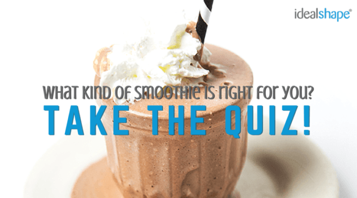 What Kind Of Smoothie Is Right For You?