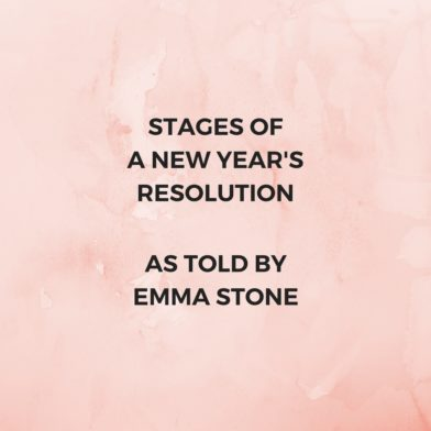Stages of a New Year's Resolution as told by Emma Stone