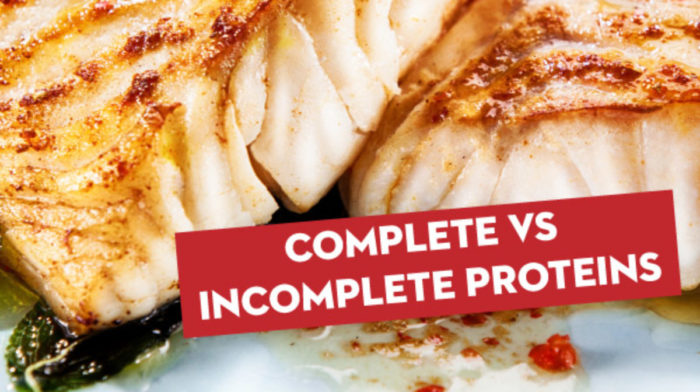 Complete And Incomplete Proteins: What Are They?