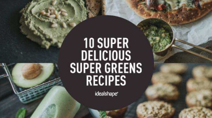 10 Super Delicious Recipes with Super Greens