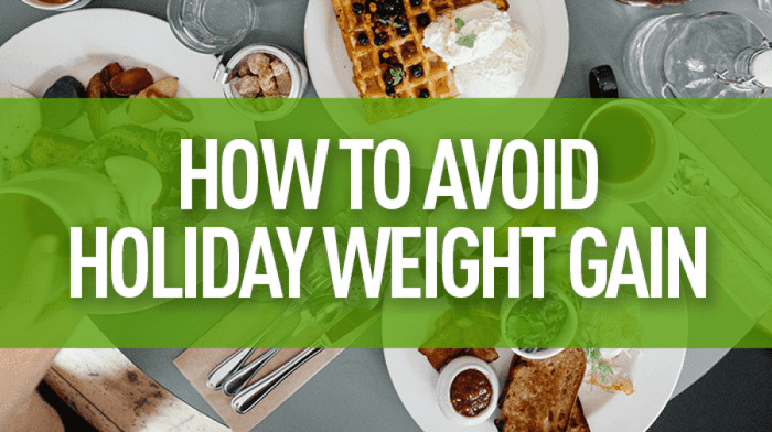 Dreaded Holiday Weight Gain & How to Avoid It