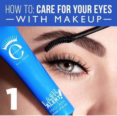 How To: Care for Your Eyes with Makeup